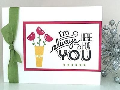 Simply Simple FLASH CARD - I'm Always Here for You Card by Connie Stewart