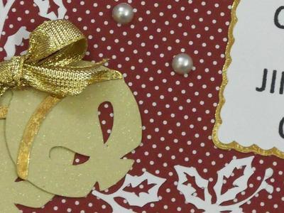 "12 DAYS OF CHRISTMAS CARD THREE 2015 "". JINGLE ON"""