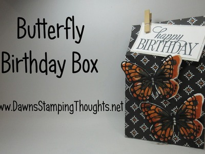 Butterfly Birthday Box with Dawn