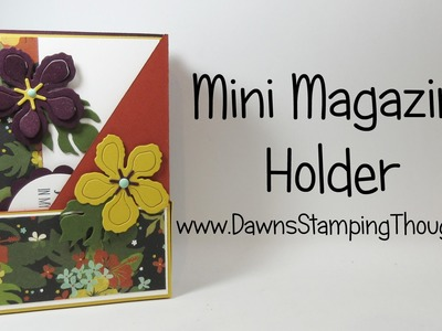 Mini Magazine Holder for cards using Botanical Gardens from Stampin'Up!