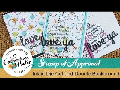 Stamp of Approval Inlaid Die Cut Tag and Doodled Background