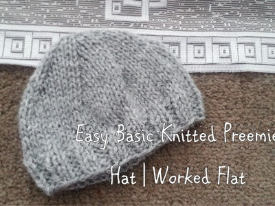 Easy Basic Knitted Preemie Hat | Worked Flat