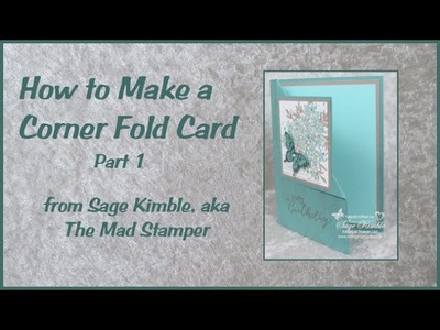 How to Make a Corner Fold Card Part 1