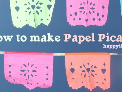 Make your own DIY papel picado for parties or fiestas at home - Watch here!
