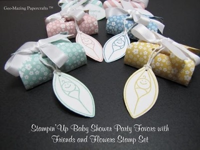 Stampin'Up Baby Shower Party Favors with Friends and Flowers Stamp Set