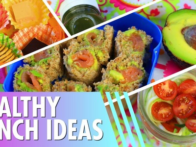 Healthy Lunch Ideas. Back to School!
