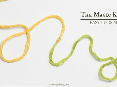 How To: The Magic Knot (Yarn Join) - Easy Tutorial