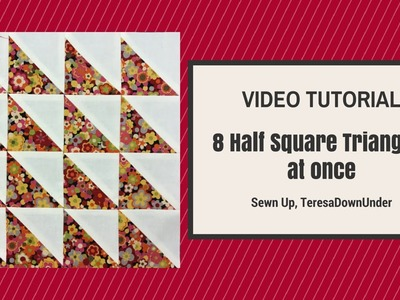 Make 8 Half Square Triangles in 2 minutes