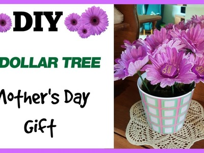 DIY Dollar Tree Mother's Day Gift Idea!