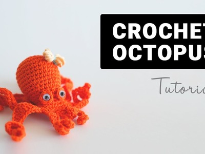 How To Crochet Amigurumi Octopus | Croby Patterns
