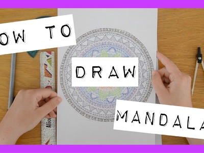 How To: Draw Mandalas (For Beginners) | ohhitsonlyalice