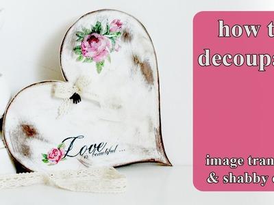 Image transfer shabby chic heart - decoupage tutorial