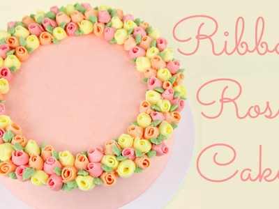 Ribbon Rose Buttercream Cake - COLLAB HANIELA'S AND CAKE STYLE