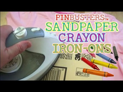 Sandpaper Crayon Iron-Ons. PINTEREST PIN FOR KIDS. DOES IT WORK?