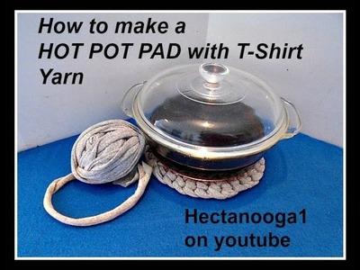 T-Shirt Yarn- HOT POT PAD,  How to Crochet a Hot Pot Pad with Tshirt yarn, video #1252