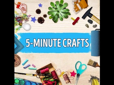 5 minute craft Bright Side