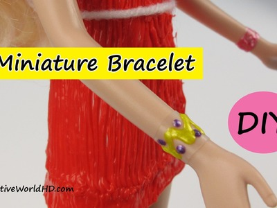 DIY: How to Make Miniature Bracelet.Miniature World by Creative World