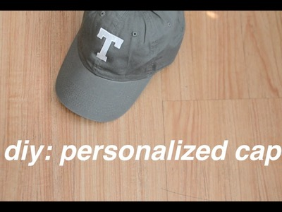 "DIY Personalized Cap. ""Dad Hat"""