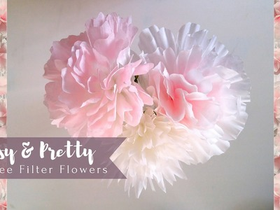 EASY & PRETTY Coffee Filter Flowers DIY