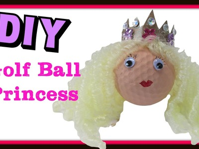 How to Make a Princess Golf Ball DIY ~  Golf Ball Recycling Series