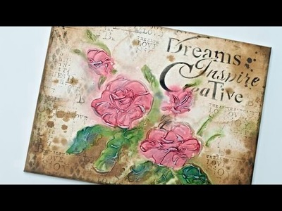 Mixed Media - Painting with roses - Tutorial DIY By Catherine
