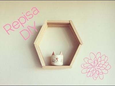 REPISA CON PALITOS DE HELADO. DIY HEXAGON SHELF WITH POPSICLE STICKS
