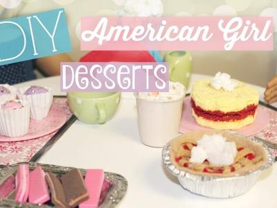 DIY American Girl Desserts!
