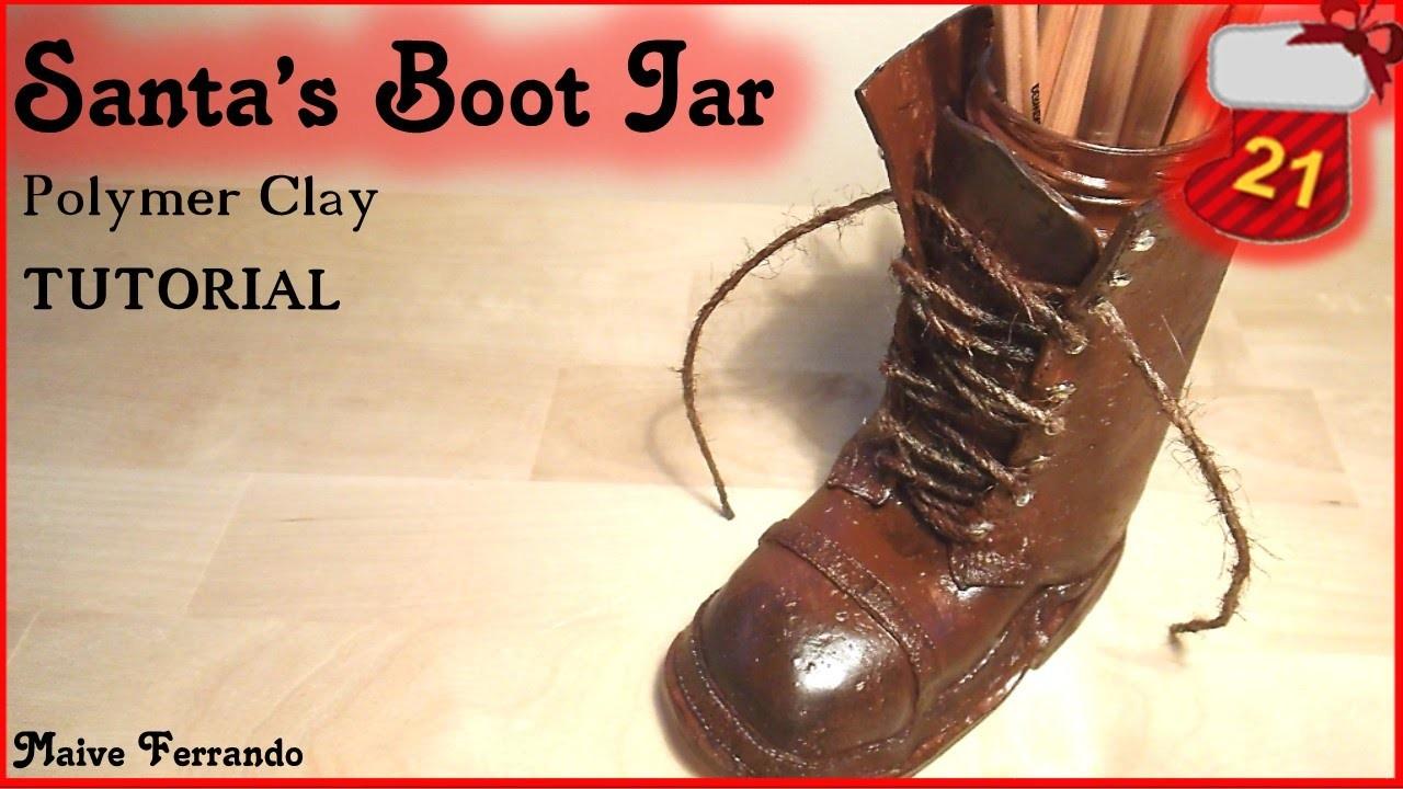 Christmas Advent Calendar: 21st Day - Santa's Boot Jar Tutorial