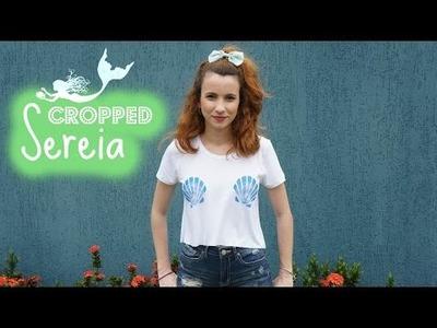 DIY - Blusa cropped Sereia