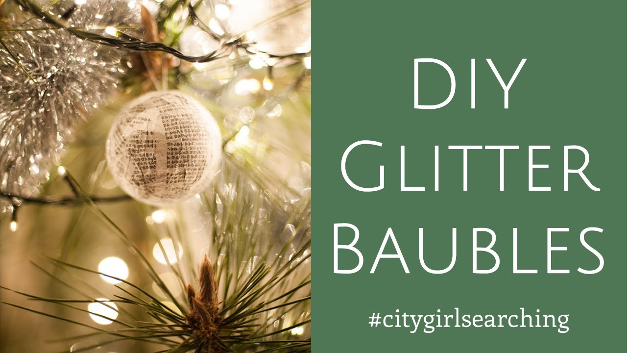 DIY Glitter Baubles