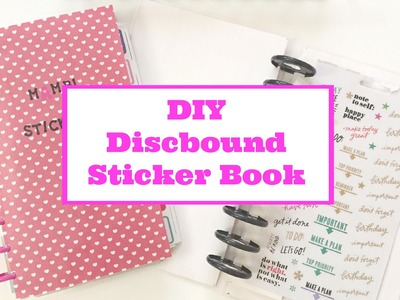 DIY Discbound Sticker Book | The Happy Planner