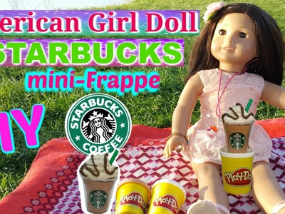 DIY Starbucks Cup Play-Doh Mini Frapp for American Girl Dolls