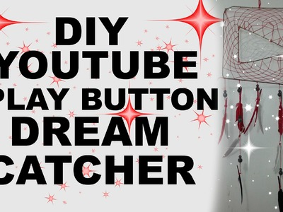 DIY YouTube Play Button Dream Catcher +COLLAB