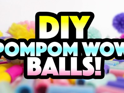 How To Make a PomPom Wow DIY BALL | PomPomWow Official