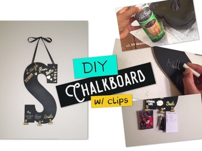 DIY Monogram Chalkboard with message clips