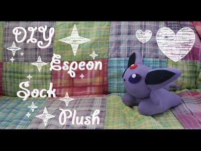 ❤  DIY Espeon Sock Plush! An easy tutorial on how to make your own Pokemon plushie~ ❤