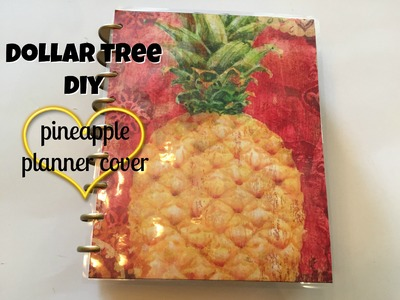 DOLLAR TREE DIY: Pineapple Planner Cover | May 2016