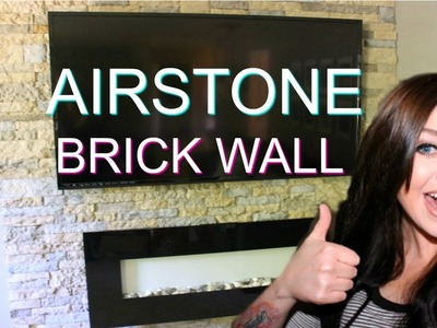 DIY: EASY VENEER STONE ACCENT WALL! AIRSTONE BRICK WALL