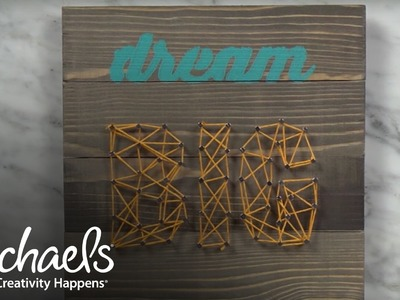 DIY String Art | Make-a-Thon | Michaels