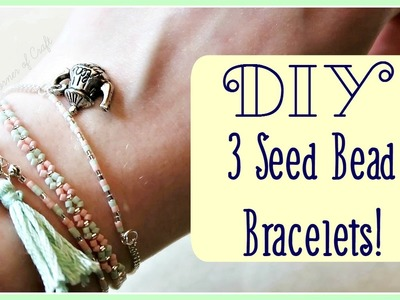DIY 3 Stackable Seed Bead Bracelets. Jewellery Making.  ¦ The Corner of Craft