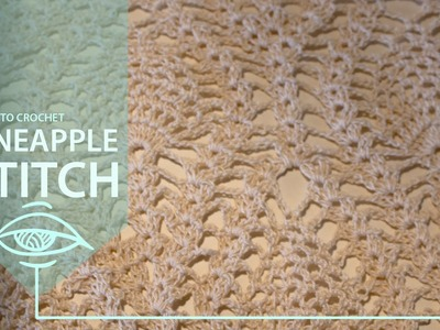 How to crochet the pineapple Stitch | crocheting lace