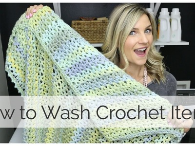 How to Wash Crochet Projects