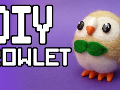 Pokemon Sun and Moon: Rowlet DIY Tutorial