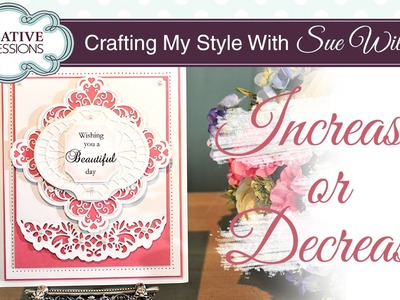 How To Change the Size Of Your Dies | Crafting My Style with Sue Wilson
