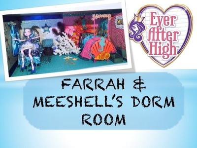 HOW TO MAKE A DORM ROOM FOR FARRAH GOODFAIRY & MEESHELL MERMAID [EVER AFTER HIGH]
