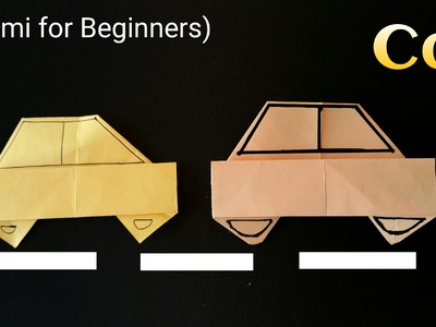 "How to make a easy Paper ""Car"" - Origami for Beginners !!"