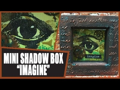 How to: Mini Steampunk Shadowbox