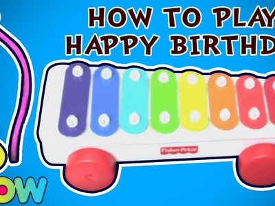 How To Play Happy Birthday To You Song On Fisher Price Xylophone | WOW Juniors