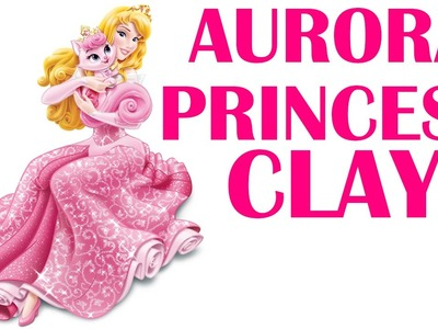 How To Make Princess Aurora (Disney Character) With Japanese Clay - Cute Toys For Girls