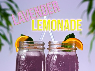 How to make: LAVENDER LEMONADE